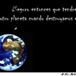 Tierra solo hay una