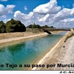 Aprovechando que el Tajo pasa por Murcia….